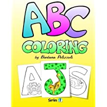 ABC Coloring: Series 1 (Volume 1) by Barbara Pelizzoli (2012-05-19)