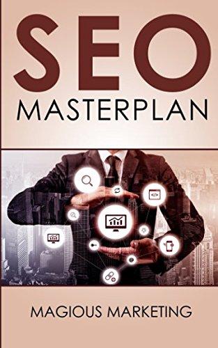 SEO Masterplan: Wie Du Deine Webseite auf den 1. Platz bei Google bekommst (Googles Platz)