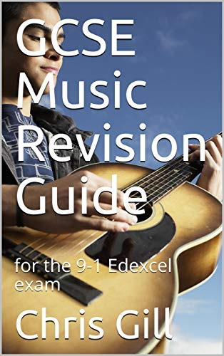 GCSE Music Revision Guide: for the 9-1 Edexcel exam