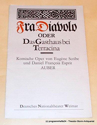 Programmheft Fra Diavolo oder Das Gasthaus bei Terracina. Premiere 25. Mai 1984. Heft 12 der Spielzeit 1983 / 84