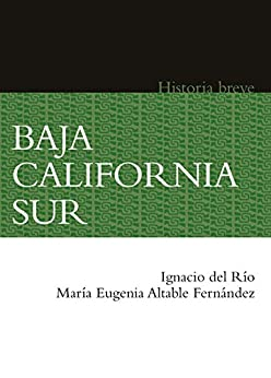 Descargar Con Torrent Baja California Sur. Historia breve Documento PDF