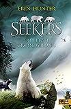 Seekers - Die Letzte Große Wildnis: Band 4