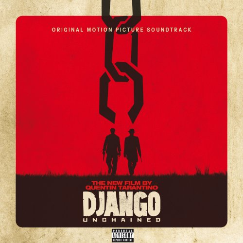 Quentin Tarantino's Django Unchained Original Motion Picture Soundtrack [Explicit]