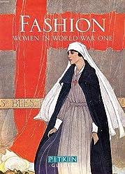 Fashion: Women in World War One