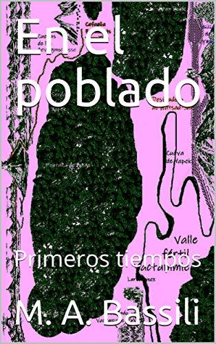 En el poblado: Primeros tiempos (Spanish Edition)