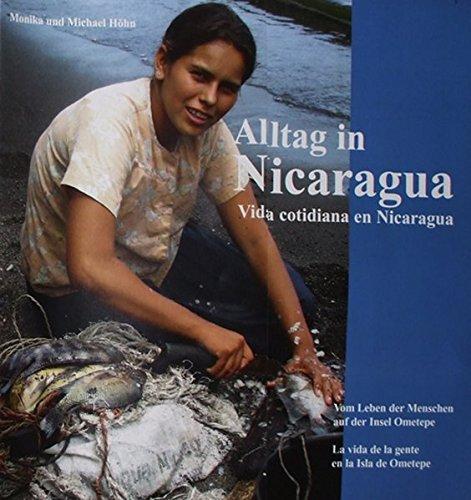 Alltag in Nicaragua/Vida cotidiana en Nicaragua: vom Leben der Menschen auf der Insel Ometepe