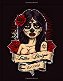 TATTOO DESIGN: Art Sketch Pad for Tattoo Designs - Keep track of your tattoo designs, notes and sketches