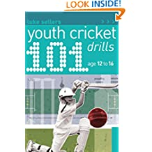 101 Youth Cricket Drills Age 12-16 (101 Drills)