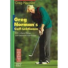 Greg Norman's Golf-Lektionen