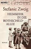 Heimkehr in die Rothschildallee: Roman (Die Rothschildsaga, Band 3) - Stefanie Zweig