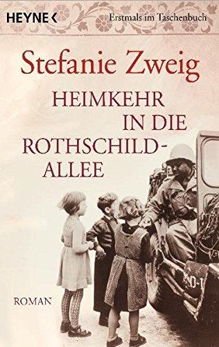 Heimkehr in die Rothschildallee: Roman (Die Rothschildsaga, Band 3) -
