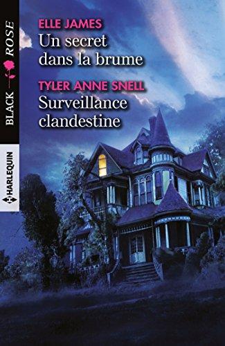 Un secret dans la brume - Surveillance clandestine (Black Rose) (French Edition)