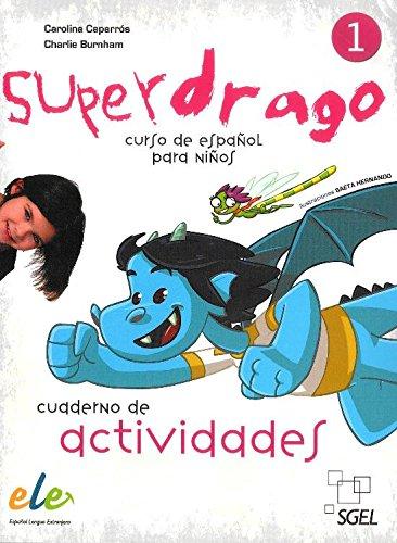 Superdrago 1 cuaderno de actividades por Carolina Caparrós Torres