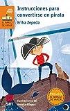 Instrucciones para convertirse en pirata (El Barco de Vapor Naranja)