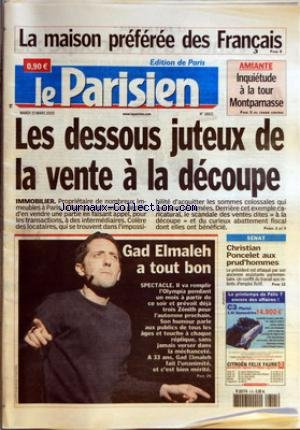 PARISIEN (LE) [No 18821] du 15/03/2005 - LA MAISON PREFEREE DES FRANCAIS - AMIANTE - INQUIETUDE A LA TOUR MONTPARNASSE - LES DESSOUS JUTEUX DE LA VENTE A LA DECOUPE - IMMOBILIER - GAD ELMALEH A TOUT BON - SPECTACLE - SENAT - CHRISTIAN PONCELET AUX PRUD'HOMMES. par Collectif