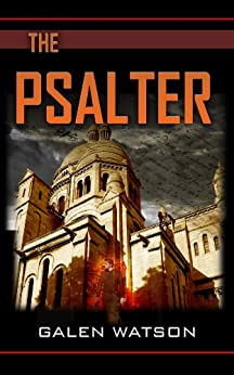 The Psalter by [Watson, Galen]