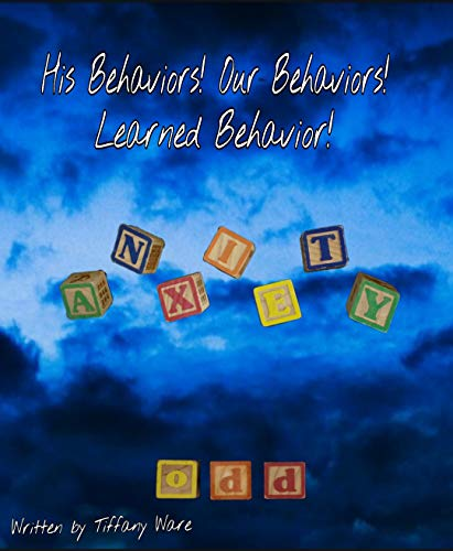 ehaviors! Learned behavior!: Anxiety  Odd (English Edition) ()