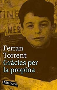 Gràcies per la propina: Premi Sant Jordi 1994 par Ferran Torrent