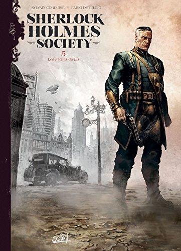 Sherlock Holmes Society T05 - Les Pêchés du fils