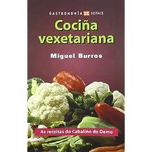Cociña vexetariana : as receitas do Cabaliño do Demo (Turismo / Ocio - Montes E Fontes - Gastronomía)