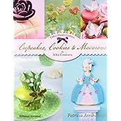 Cupcakes, cookies y macarons de alta costura (Repostería de diseño)