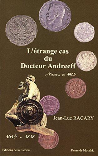 L'étrange cas du Docteur Andreeff: Moscou en 1903 par Jean-Luc RACARY