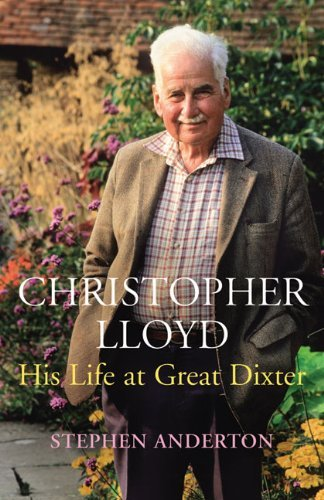 Christopher Lloyd: His Life at Great Dixter by Stephen Anderton (4-Mar-2010) Hardcover