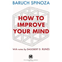 How to Improve Your Mind (English Edition)
