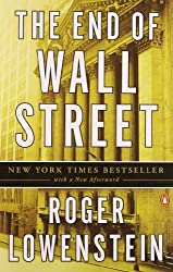 End of Wall Street, The by Roger Lowenstein (2011) Paperback