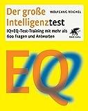 EQ + IQ-Test-Training mit mehr als 600 Fragen und Antworten