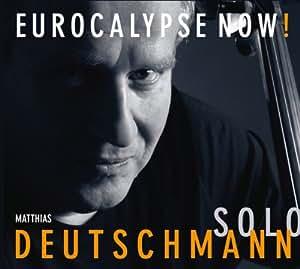 Eurocalypse Now