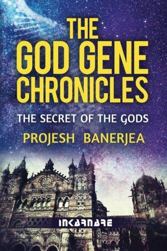 The God Gene Chronicles: The Secret of the Gods: Volume 1