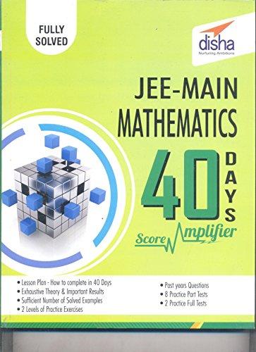 JEE Main Mathematics 40 Days Score Amplifier