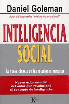 INTELIGENCIA SOCIAL:La nueva ciencia de las relaciones humanas de [GOLEMAN, Daniel]