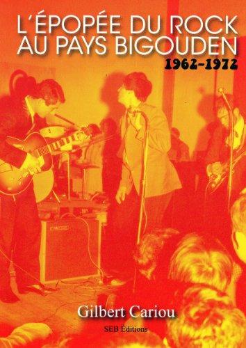 L'Épopée du Rock au Pays Bigouden 1962-1972