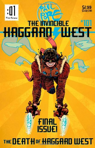 The Death of Haggard West (Invincible Haggard West)