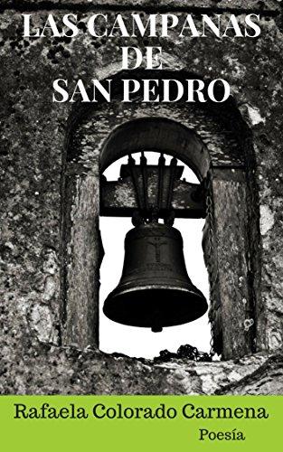 Las campanas de San Pedro por Rafaela Colorado Carmena