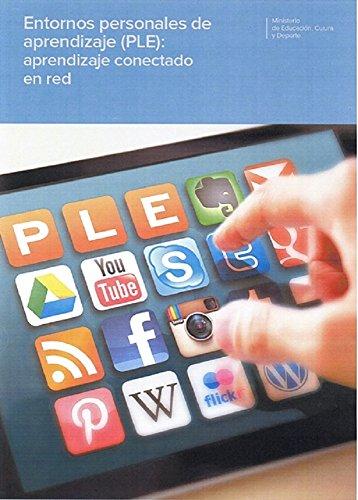 Entornos personales de aprendizaje (PLE): aprendizaje conectado en red por A.David Álvarez Jiménez