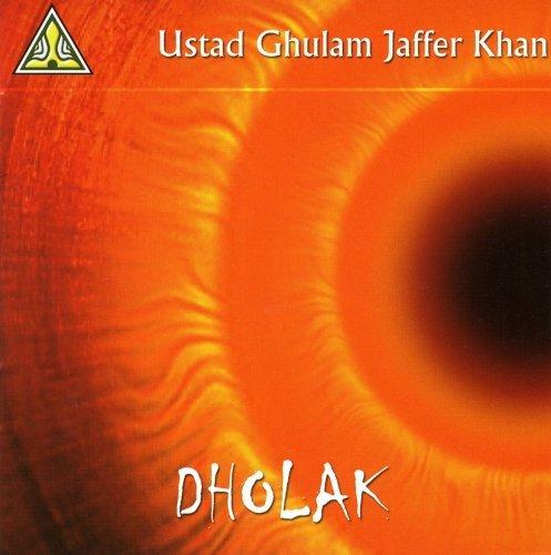 Dholak by Ustad Ghulam Jaffer Khan (2008-08-03)