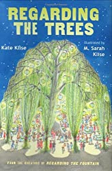 Regarding the Trees: A Splintered Saga Rooted in Secrets by Kate Klise (2005-08-01)