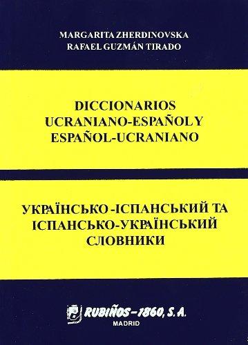 Diccionario ucraniano-español y español-ucraniano por Margarita Zherdinowsk