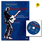 Improvisation pour guitare Blues de Jürgen kumlehn - So Jouez du authentique de blues Solos - Note livre (Matériel pédagogique avec tablature) avec CD et Dunlop plek