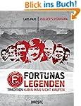Fortunas Legenden: Tradition kann man...