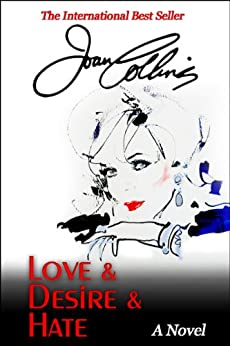 Love & Desire & Hate by [Collins, Joan]