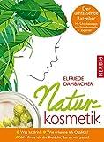 Naturkosmetik: Was ist drin? Wie erkenne ich Qualität? Wie finde ich das Produkt, das zu mir passt?