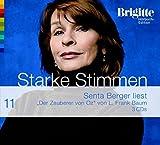 Der Zauberer von Oz - Starke Stimmen - Brigitte Hörbuch-Edition 2, 3 CDs - L Frank Baum