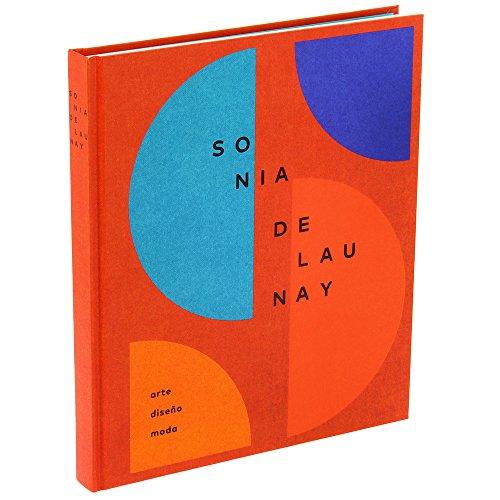 Sonia Delaunay. Arte, diseño y moda por Marta Ruiz del Árbol