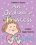 Best De Sally Huss Homeschooling Libros - AN ORDINARY PRINCESS Review