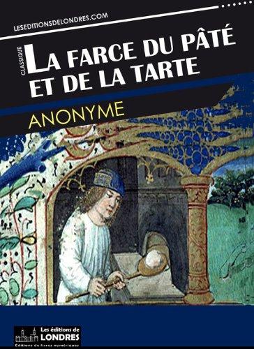 Lire des livres en ligne gratuitement sans téléchargement La farce du pâté et de la tarte B00CK5S4OW en français