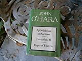 APPOINTMENT IN SAMARRA / BUTTERFIELD 8 / and HOPE OF HEAVEN